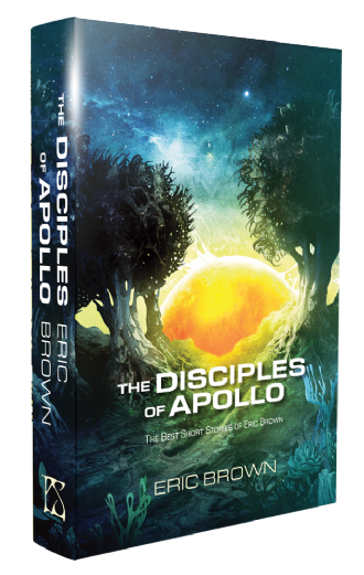 The Disciples of Apollo [hardcover] by Eric Brown